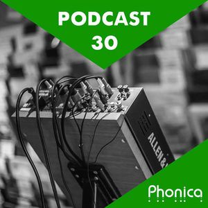 Phonica Podcast 30 (March 2014)