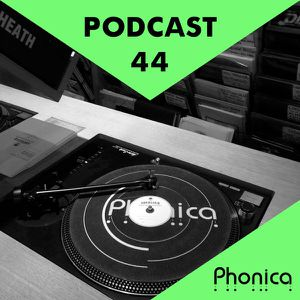 Phonica Podcast 44 (October 2015)