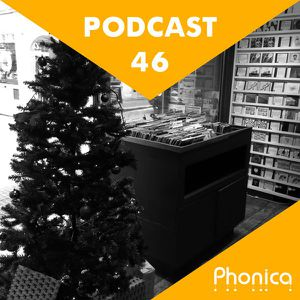 Phonica Podcast 46 (December 2015)