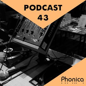 Phonica Podcast 43 (September 2015)