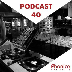 Phonica Podcast 40 (June 2015)
