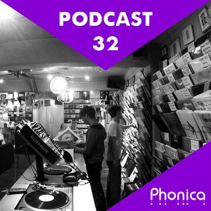 Phonica Podcast 32 (May 2014)