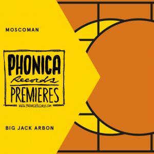 Moscoman - Big Jack Arbon
