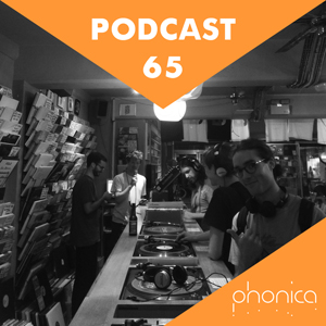 Phonica Podcast 65: August 2017