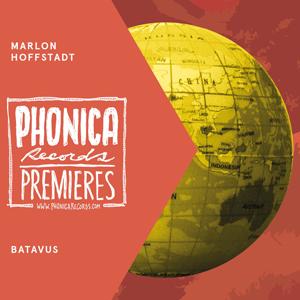 phonica premiere: marlon hoffstadt - batavus (ransom note records)