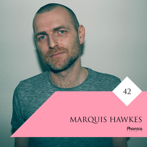 Phonica Guest Mix marquis hawkes 300