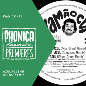 phonica premiere ivan conti azul gelnn astro remix