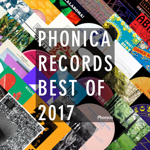 phonica records best of 2017