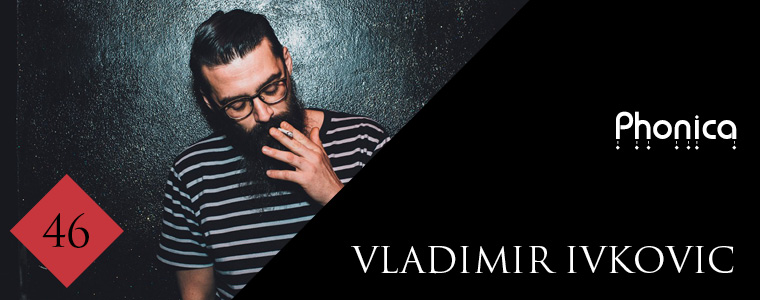 Phonica Mix Vladimir Ivkovic