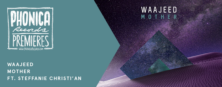 waajeed mother planet e phonica