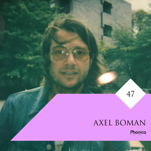 Phonica Guest Mix Axel Boman 300px