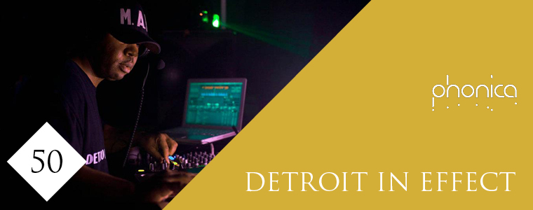 detroit in effect phonica mix