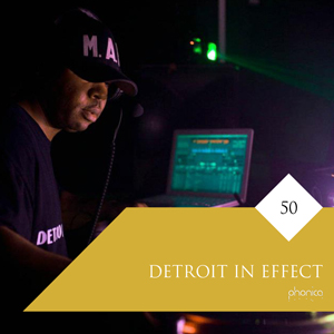 detroit in effect phonica mix series