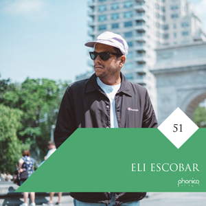 Phonica Guest Mix Eli Escobar 300px