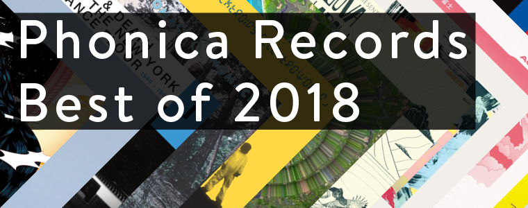 BESTOF2018-PhonicaRecords-Blog