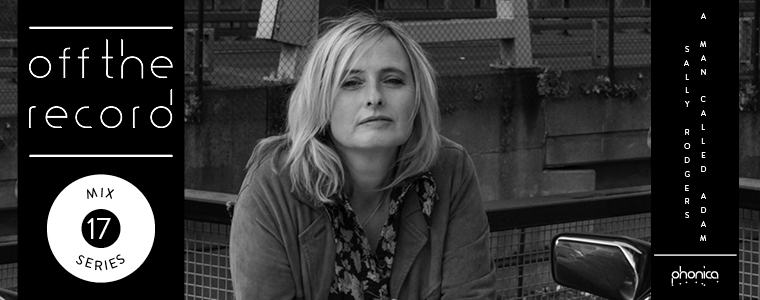 a man called adam sally rodgers phonica mix