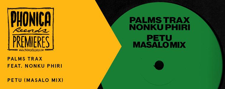 palms trax masalo petu remix phonica